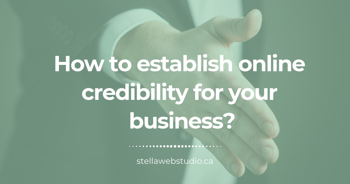 How to establish online credibility for business