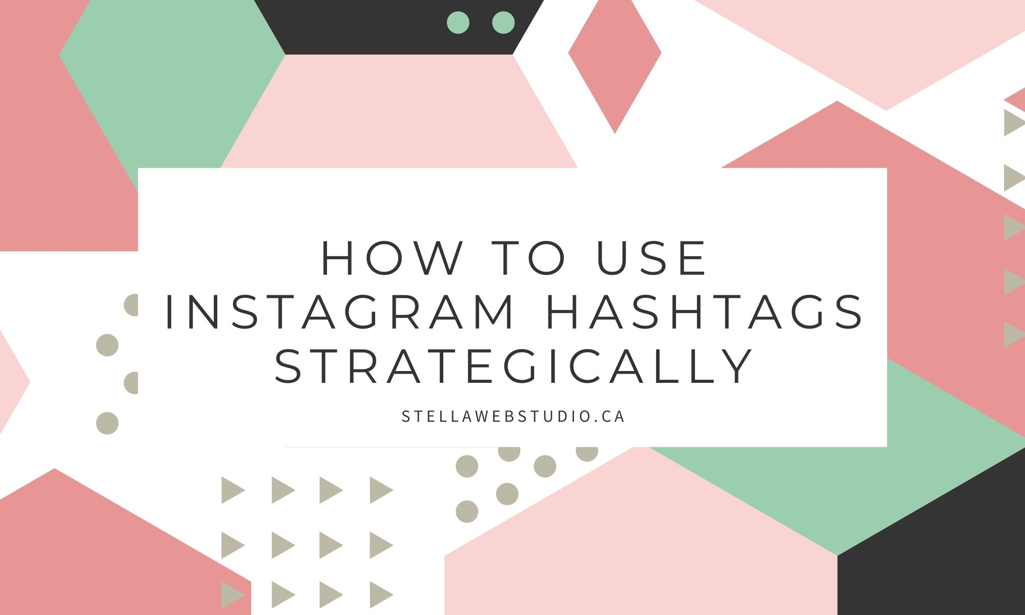 How to use Instagram hashtags strategically for maximum impact