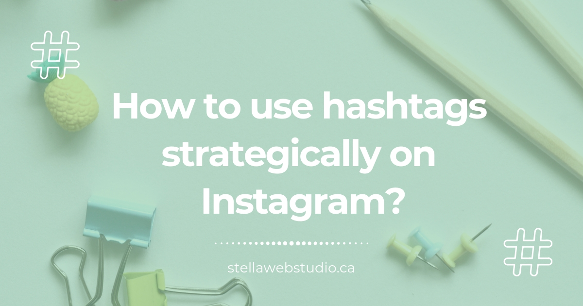 How to use Instagram hashtags strategically
