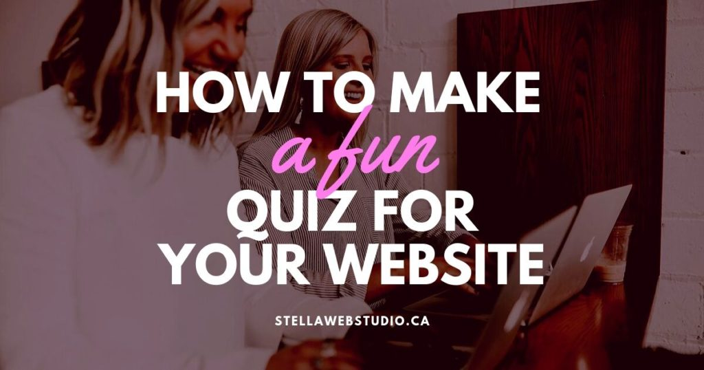 HOW TO MAKE A FUN QUIZ FOR YOUR WEBSITE